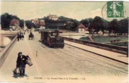 TOURS - Le Grand Pont Et La Tranchée - Tramway  (61231) - Tours