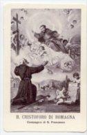 Santino Nuovo BEATO CRISTOFORO DI ROMAGNA Monaco - Ristampa Tipografica Da Santino Antico - PERFETTO F56 - Religione & Esoterismo