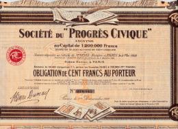 """OBLIGATION 100 FRANCS -SOCIETE DU """"PROGRES CIVIQUE""""  1922 - Cinéma & Théatre"""