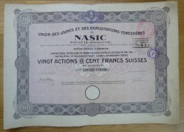 "Suisse Switzerland 1921 Aktie / Action / Share "" Nasic - Exploitations Forestieres "" 100 Francs # 1 - Shareholdings"