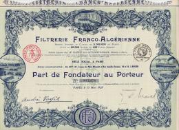 PART DE FONDATEUR -FILTRERIE FRANCO -ALGERIENNE  -1928 - Cinéma & Théatre