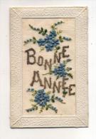 CPA Fantaisie ; Carte Brodée Avec Bonne Année 1923   A    VOIR     !!!! - Brodées