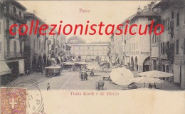 C-817- Pavia - Piazza Grande O Del Mercato - F.p.  Vg. 1901 - Pavia