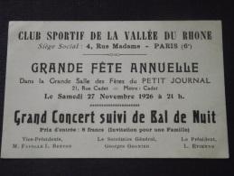 75 PARIS - Invitation - Grande Fête Annuelle - Bal De Nuit - Club Sportif De La  Vallée Du Rhône - 27 Novembre 1926 - Unclassified