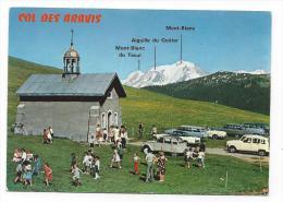 CPM - MONT-BLANC (74) La Chapelle De Sainte-Anne Au Col Des Aravis (très Animée - Personnes, Voitures 2 Cv...) - France