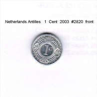 NETHERLAND ANTILLES    1  CENT  2003  (KM # 32) - Antilles Neérlandaises