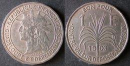 GUADELOUPE  1 Franc  1903  Monnaie Coloniale  PORT OFFERT - West Indies