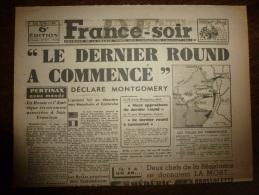 22 Mars 1945 FRANCE-SOIR : Les Russes à SZEKESFEHERVAR;Les Allemands Se Replient à MANNHEIM Et CARLSRUHE; Brossolette - Kranten