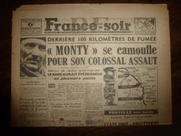 24 Mars 1945 FRANCE-SOIR :De Gaulle Remettra La CROIX De La LIBERATION à PARIS; Résistance Française En INDOCHINE; - Kranten