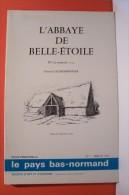 ABBAYE DE BELLE -  ETOILE  (  LE TEMPOREL  ) - Religion
