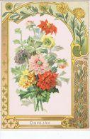 Dahlias - Dans Un Très Beau Cadre Art Nouveau - Trade Cards