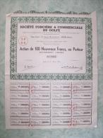 Action De 100 Francs Au Porteur - Societe Fonciere Et Commerciale Du Golfe - Navigation