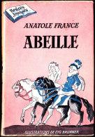 """Anatole France - Abeille - Éditions De L´ Amitié / Collection """" Heures Joyeuses """"  N° 10 - Livres, BD, Revues"""