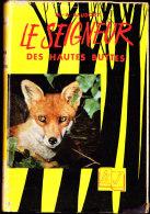 """M.A. Baudouy - Le Seigneur Des Hautes Buttes - Éditions De L´ Amitié / Collection """" Heures Joyeuses """"  N° 109 - ( 1957 ) - Livres, BD, Revues"""