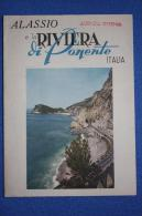 ALASSIO E LA RIVIERA DI PONTENTE Folder Pubblicitario - Publicité