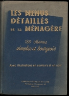 Livre De Cuisine -  MENUS DETAILLES De La MENAGERE - 180 Menus - Par PELLAPRAT - 1937 - Gastronomie