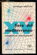 RARO CATALOGO UFFICIALE DELLA XV FIERA DEL MEDITERRANEO 1960 - Libri, Riviste, Fumetti