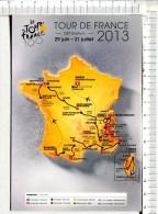 LE TOUR DE FRANCE 2013 - 100ème Edition -  Tampon Ville Etape : Bagnères De Bigorre -   07.07.2013 - Cycling