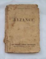 BYZANCE,AUGUSTE BAILLY-ARTHEME FAYARD - Livres, BD, Revues