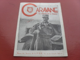 Caravane  Revue Des Anciens De La 2eme DB General Leclerc  N° 89 Avril 1949   N° Special KOUFRA - Revues & Journaux