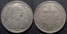 INDOCHINE 1 PIASTRE 1946 Tranche Rainurée UNION FRANCAISE    PORT OFFERT - Camboya