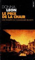 Le Prix De La Chair Donna Leon   Points PolicierN°  P686  Le Seuil 1999 Assez Bon état - Sin Clasificación