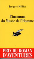 L'inconnue Du Musée De L'Homme Jacques Milliez     Le Masque N° 2514   état  Neuf 2008 - Le Masque