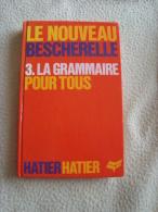 GRAMMAIRE POUR TOUS - Bescherelle - Bon état - 12-18 Ans