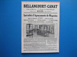 Publicité 1927 BELLANCOURT-CANAT  Spécialité D´agencement De Magasins. 7 Avenue Du Mont-Riboudet. ROUEN - Advertising