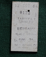 Billet   TORINO-BERGAMO 1964Col Schnabel - Chemins De Fer