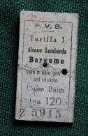 Billet F.V.S   ALZANO LOMBARDO-BERGAMO 1964Col Schnabel - Chemins De Fer