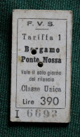 Billet  F.V.S Bergamo-Ponte Nossa 1964 Col Schnabel - Chemins De Fer