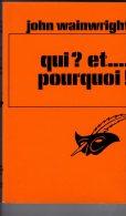 Qui ? Et...pourquoi ! John Wainwright    Le Masque N° 1622 Bon état  1980 - Le Masque