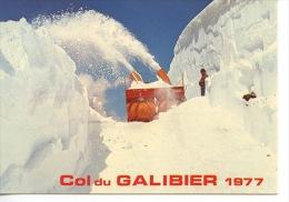 Col Du Galibier 1977 : Chasse Neige (fraise à Neige) Animée  N° 5789 Edy - France