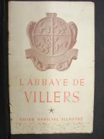 DC. 5. L'Abbaye De Villers. Guide Officiel Illustré. 1950 - Histoire