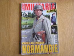 MILITARIA Magazine N° 275 Division US Chasseurs à Cheval Casques Paras Allemands Normandie Marine Guerre 14 18 40 45 - Armas