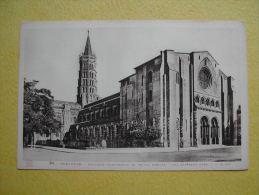 La Basilique Saint-Sernin. - Toulouse
