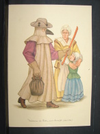 DC. 14.  Médecin De Peste, Sous Louis XIII. (vers 1620). Beau Dessin Sur Feuille Publicitaire Pharmaceutique. - Engravings
