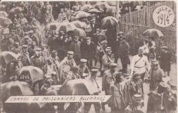 CONVOI DE PRISONNIERS ALLEMANDS 1914 - Weltkrieg 1914-18