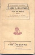 TIRSO DE MOLINA - EL  URLADOR DE SEVILLA - EL CONDENADO POR DESCONFIADO - EDITORIAL LUIS LASSERRE  212 PAGINAS AÑO 1945 - Théâtre