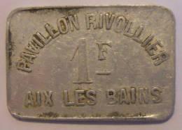 Aix-les-bains 73 Pavillon Rivollier 1 Franc Elie 35.3 - Monétaires / De Nécessité
