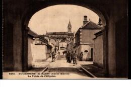 Cpa  Animée  -  06/07/1927  -  8350  -  BOURBONNE Les  BAINS  -  La  Voûte De L' Hôpital - Bourbonne Les Bains