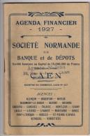 Agenda Financier De Poche  1927  STE NORMANDE DE BANQUE ET DE DEPOTS  CAEN (14)  TTBE - Books, Magazines, Comics
