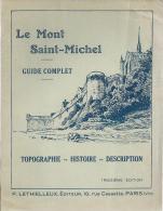 39Ve    Le Mont Saint Michel Guide Complet Topographie Histoire Description De 1926 - Francia