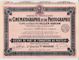 PART DE FONDATEUR- SOC. DE CINEMATOGRAPHIE ET PHOTOGRAPHIE KELLER-DORIAN -1928 - Cinéma & Théatre