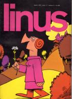 LINUS - N. 8  (Anno XI)  1975  Trudeau, Schulz, Lunari Etc. - Libri, Riviste, Fumetti