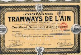CERTIFICAT D´OBLIGATION DE 250 FRS COMPAGNIE DES TRAMWAYS DE L´AIN -  1910 - Chemin De Fer & Tramway