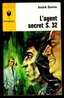 """"""" L'AGENT SECRET S. 32 """", Par André SORNIS -  MJ  N° 344. Espionnage. - Livres, BD, Revues"""