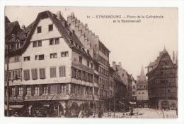 67  STRASBOURG   Place De La Cathédrale Et La Kammerzell - Strasbourg