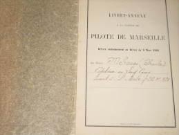 MARSEILLE-LIVRET PILOTE - Charles MEHOUAS-capitaine  - 1897 - VAPEUR MEMPHIS - Boten